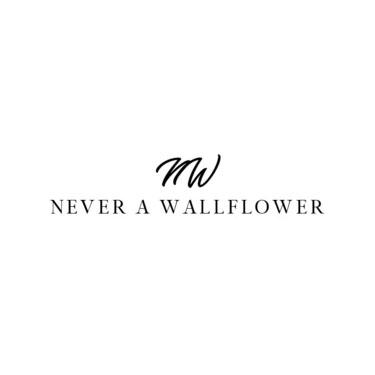 never a wallflower